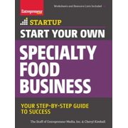 Start Your Own Specialty Food Business - eBook