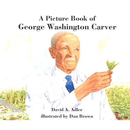 A Picture Book of George Washington Carver