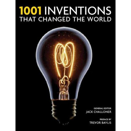 1001 Inventions That Changed the World by