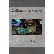 Collision in a Swamp - eBook