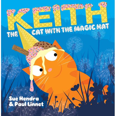 Keith the Cat with the Magic Hat (The Cat In The Hat Part 3)