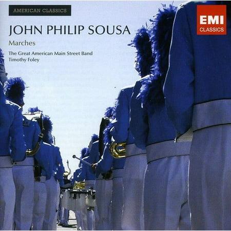 JOHN PHILIP SOUSA: MARCHES