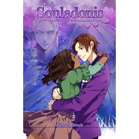 Souladonis: The Novel Series with its own MMORPG World - (Best Mmorpg In The World)