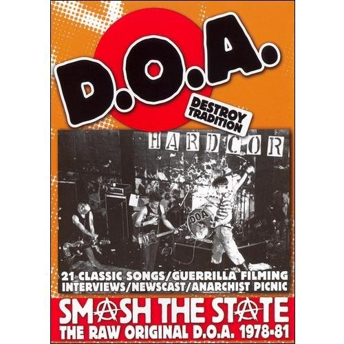 D.O.A.: Smash The State - The Raw Original D.O.A. 1978-1981