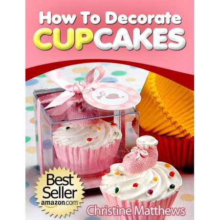How To Decorate Cupcakes - eBook
