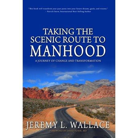 Taking the Scenic Route to Manhood - eBook
