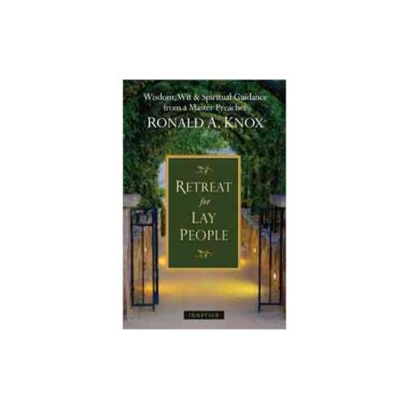 A Retreat for Lay People: Spiritual Guidance for Christian Living by