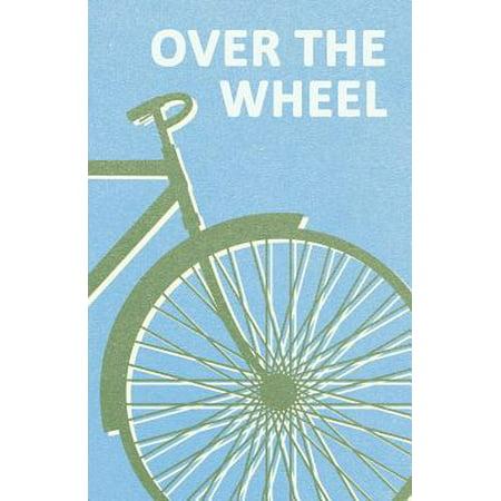 Over the Wheel - eBook
