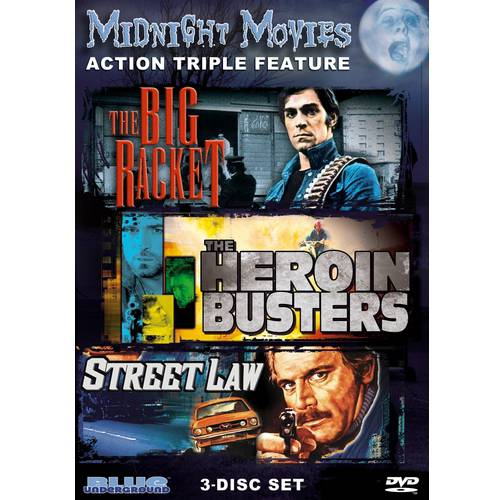 Midnight Movies: Action Triple Feature - The Big Racket / The Heroin Busters / Street Law (Widescreen)
