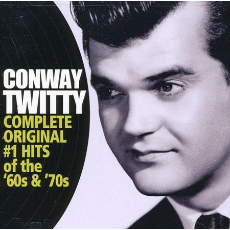 Conway Twitty - Conway Twitty: Complete Original #1 Hits of the 60s & 70s [CD] (60s 70s Dress Up)