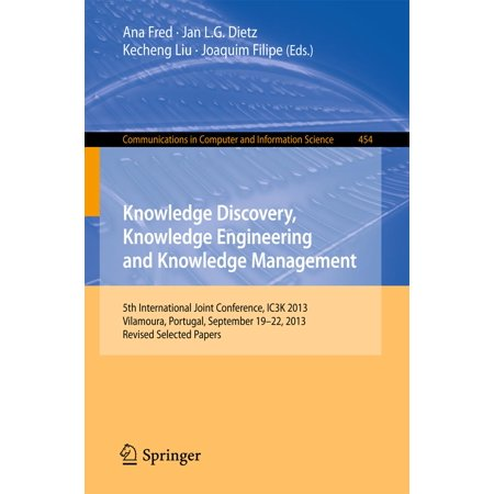 Knowledge Discovery, Knowledge Engineering and Knowledge Management - eBook ()