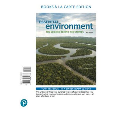 Essential Environment : The Science Behind the Stories, Books a la Carte Edition