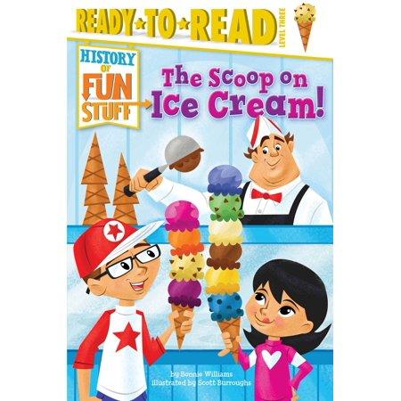 - The Scoop on Ice Cream!