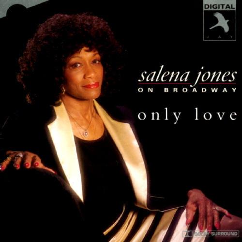 Salena Jones On Broadway: Only Love