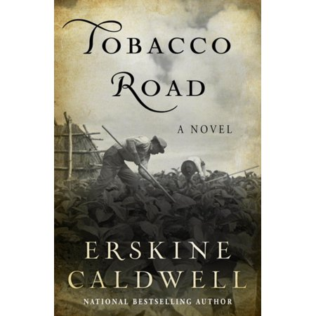 Tobacco Road - eBook (Best Tobacco E Liquid 2019)