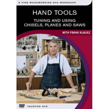 Hand Tools: Tuning and Using Chisels, Planes and Saws - image 1 de 1