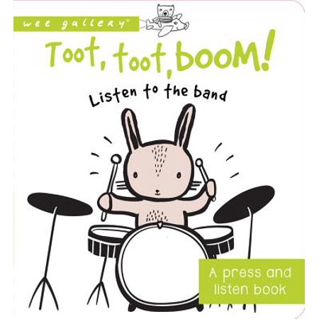 Toot Toot Boom Listen to the Band A Pres (Board Book) - Listen A Minute Halloween