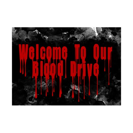 Welcome To Our Blood Drive Dripping Red Print Fun Scary Humor Halloween Seasonal Decoration Sign  Aluminum Metal](Scary Happy Halloween Sign)