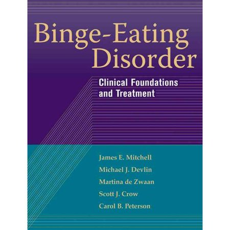 Binge-Eating Disorder: Clinical Foundations and Treatment by