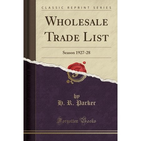 Seasons Online Wholesale (Wholesale Trade List: Season 1927-28 (Classic Reprint))