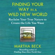 Finding Your Way in a Wild New World - Audiobook