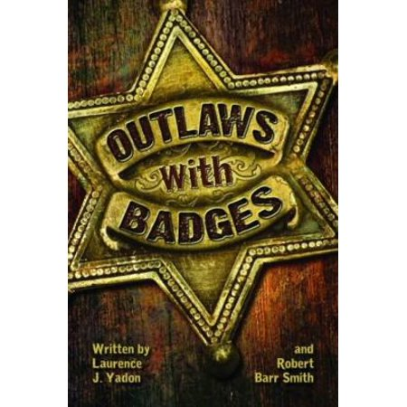 Outlaws With Badges
