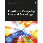 Emotions, Everyday Life and Sociology - eBook