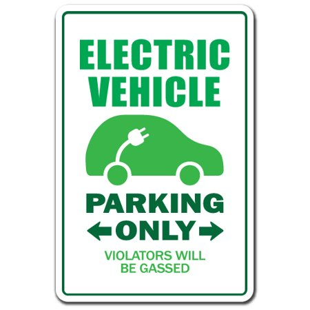 - ELECTRIC VEHICLE Novelty Sign gift green environment environmentalist car auto