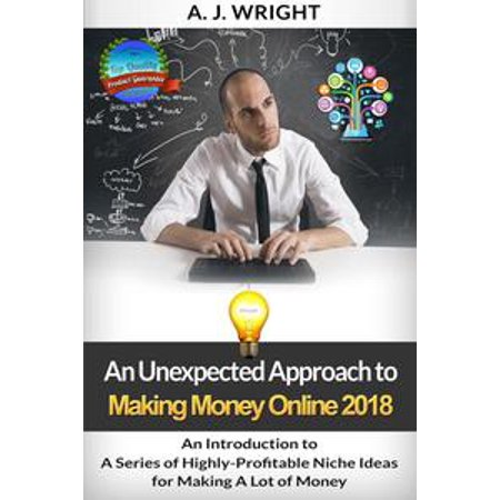 An Introduction to A Series of Highly-Profitable Niche Ideas for Making A  Lot of Money - eBook