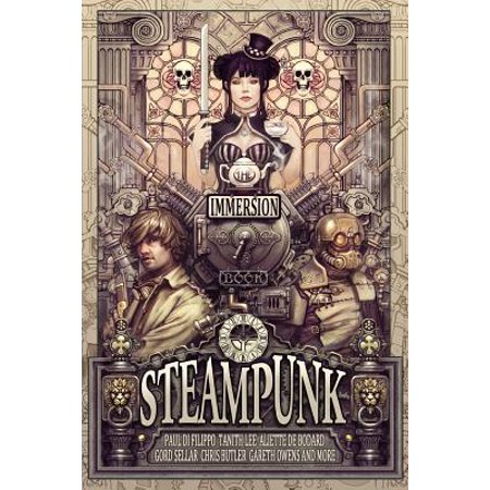 The Immersion Book of Steampunk (Immersion Whale)