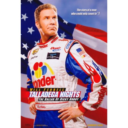 Talladega Nights The Ballad of Ricky Bobby Movie Poster Print (27 x 40)
