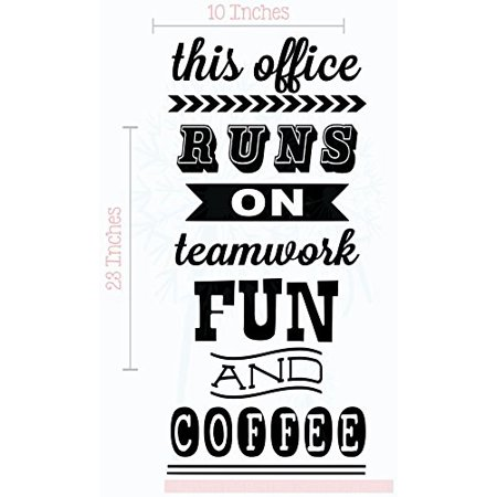 This Office Runs on Teamwork, Fun and Coffee Vinyl Lettering Wall Art Stickers Work Décor Quote, 23 X 10 , Black