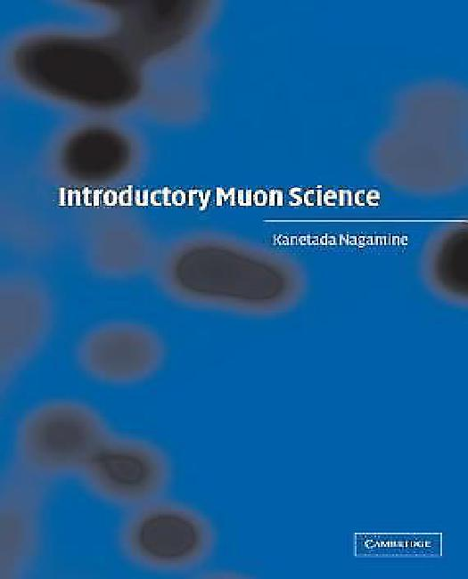 Introductory Muon Science by