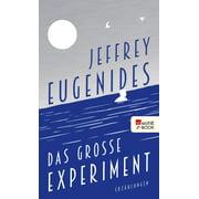 Das groe Experiment - eBook