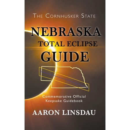 Nebraska Total Eclipse Guide - (Ellipse Guide)