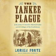 The Yankee Plague - Audiobook
