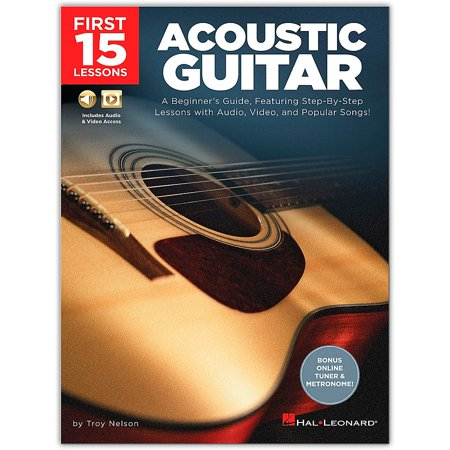 Hal Leonard First 15 Lessons Acoustic Guitar - A Beginner's Guide, Featuring Step-By-Step Lessons with Audio, Video, and Popular Songs! Book/Media