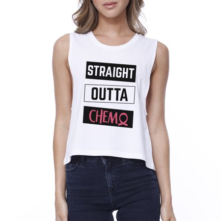 d0de73e2 365 Printing - Straight Outta Chemo Womens White Crop Tee Shirt Sleeveless  Top - Walmart.com