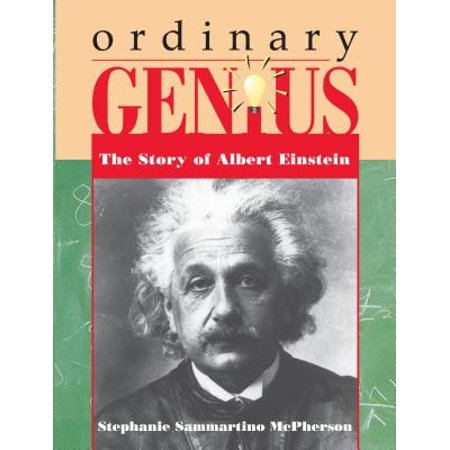 Ordinary Genius : The Story of Albert Einstein (Albert Einstein Mustache)