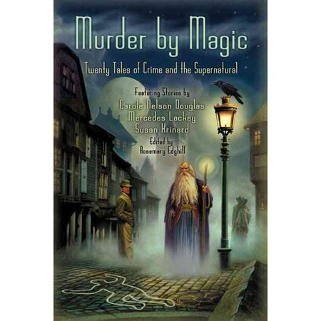Murder by Magic: Twenty Tales of Crime and the Supernatural by