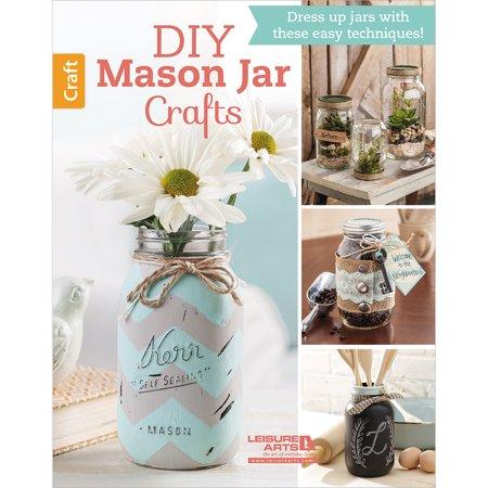 Leisure Arts DIY Mason Jar Crafts - Craft Jars