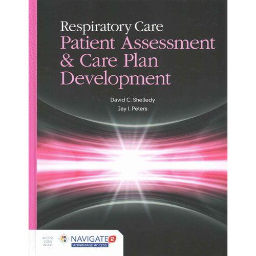 Respiratory Care Patient Assessment & Care Plan Development