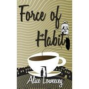 Force of Habit - eBook