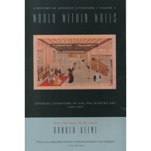 World Within Walls: Japanese Literature of the Pre-Modern Era, 1600-1867