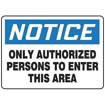 """Notice Sign, Accuform Signs, MADC815VS, 10""""Hx14""""W"""
