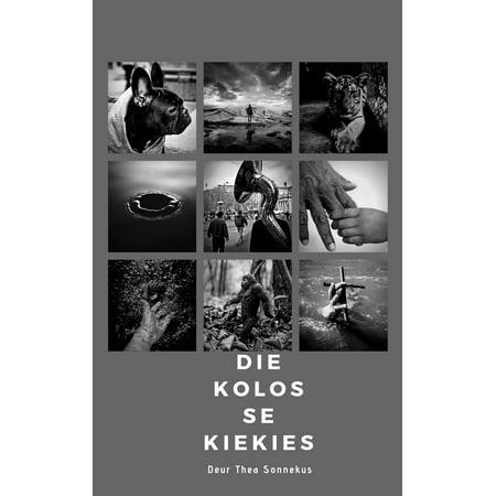Die Kolos se Kiekies - eBook