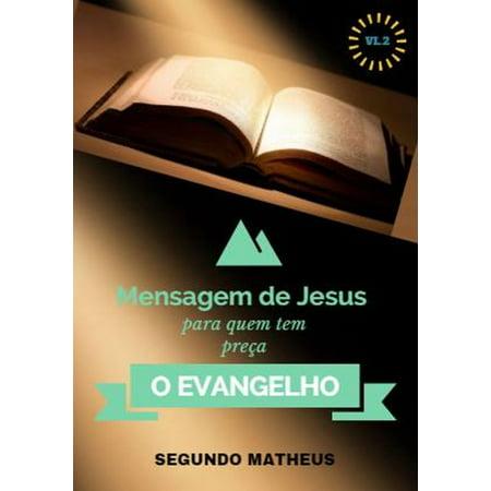 Mateus Rose - BIBLICO O EVANGELHO DE SEGUNDO MATEUS VL:2 - eBook
