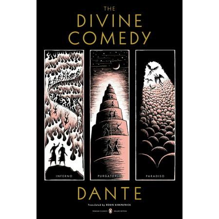 The Divine Comedy : Inferno, Purgatorio, Paradiso (Penguin Classics Deluxe (The Divine Comedy Translated By John Ciardi)