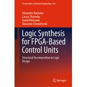 Logic Synthesis for FPGA-Based Control Units - eBook