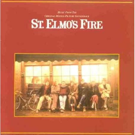 St. Elmo's Fire (Music From the Original Motion Picture Soundtrack) - Halloween Music Original Artists